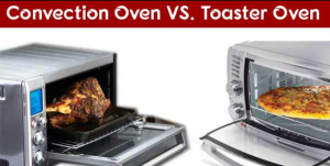 Toaster oven Vs Convection Oven