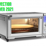 Best Convection Toaster Oven 2021 {Honest Reviews}