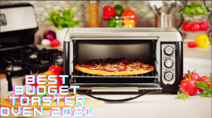 Best Budget Toaster Oven 2021